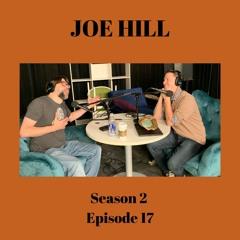 S2E17: Joe Hill