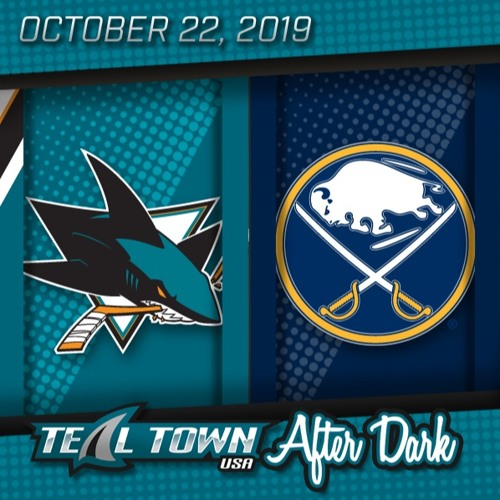 San Jose Sharks @ Buffalo Sabres - 10-22-2019 - Teal Town USA After Dark (Postgame)