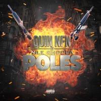 Quin NFN - Poles Feat. NLE Choppa