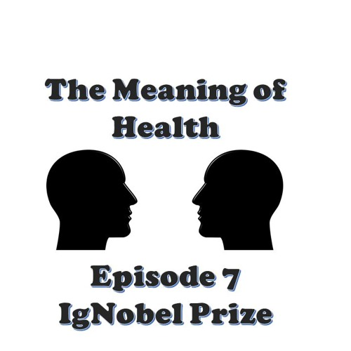 Episode 7 - Ignobel Prize