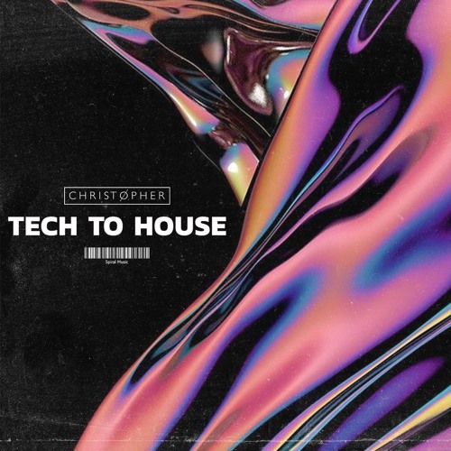 DJ Christopher x Spiral Music - Tech To House Sample Pack