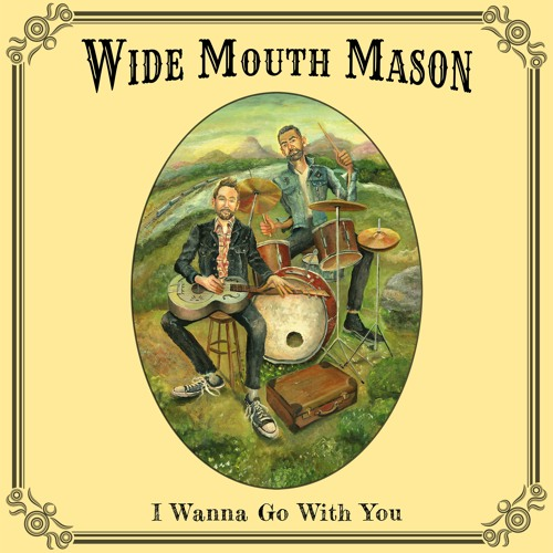 Wide Mouth Mason - Erase Any Trace