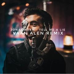 Tell Me A Lie(Remix)