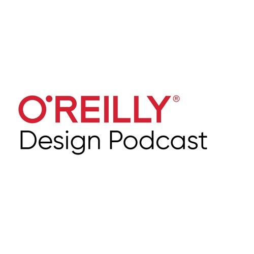 O'Reilly Design Podcast