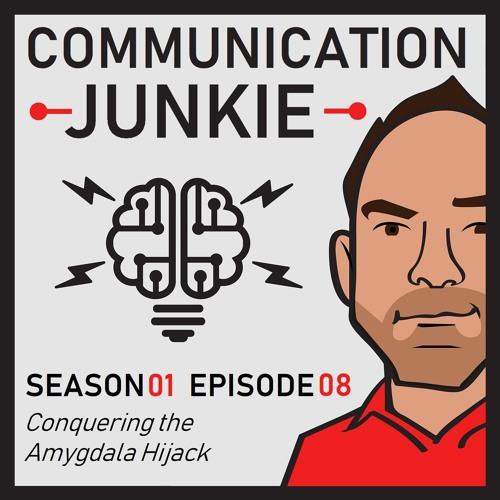 Conquering the Amygdala Hijack