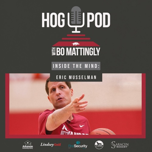 Episode 33 — Inside the Mind: Eric Musselman