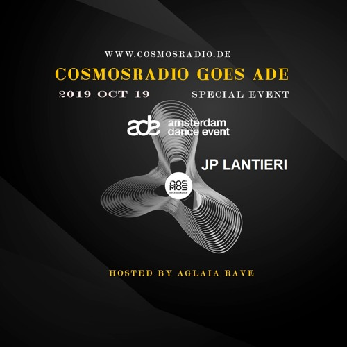 JP Lantieri  Special ADE Event Amsterdam 19Oct19@cosmosradio.de