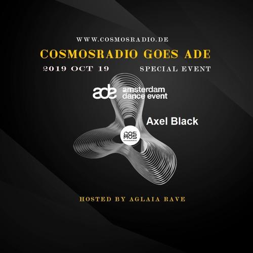 Axel Black ADE Amsterdam Special Event 19.10.19@cosmosradio.de