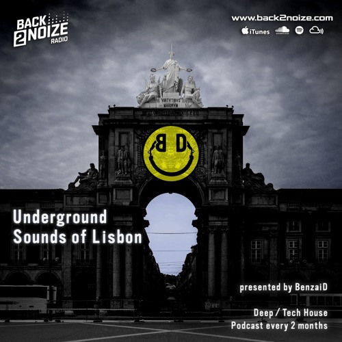 BenzaiD - Underground Sounds of Lisbon Episode 002 (23.10.2019)