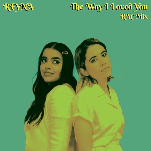 The Way I Loved You (RAC Mix)