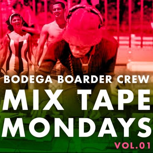 Mix Tape Mondays : Vol. 01