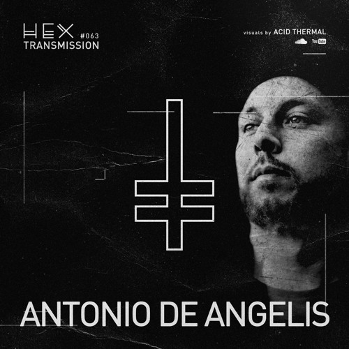 HEX Transmission #063 - Antonio De Angelis
