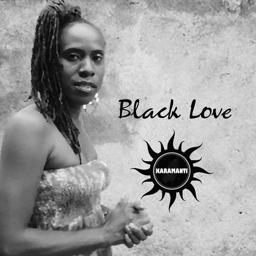 Karamanti - Black Love