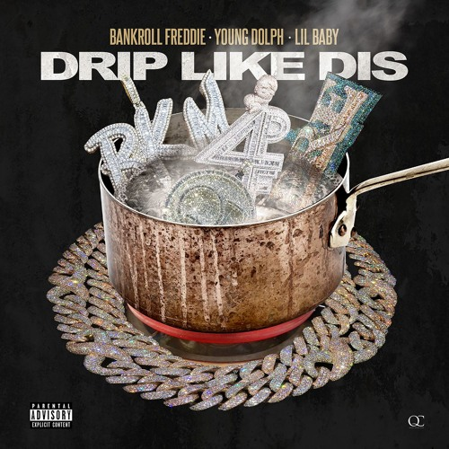 Drip Like Dis (feat. Lil Baby and Young Dolph)