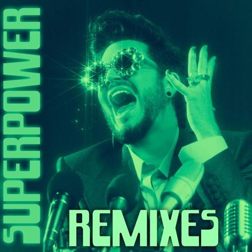 Superpower Remixes