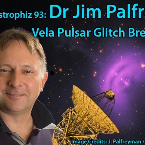 Astrophiz 93-Dr Jim Palfreyman-The Vela Glitch
