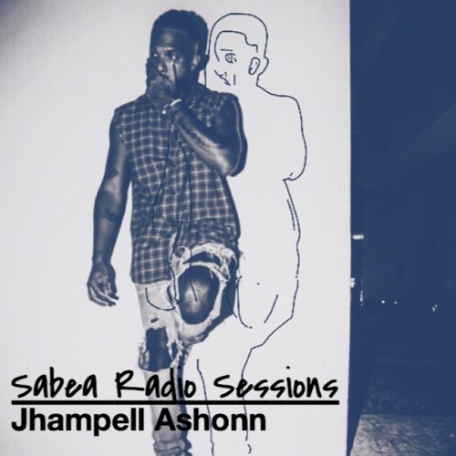 Sabea Radio Ep. 0.08 Feat. Jhampell Ashonn