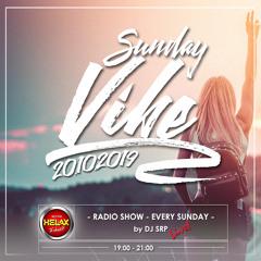 SUNDAY VIBE 20.10.2019 - RADIO SHOW (HELAX 93,7FM)