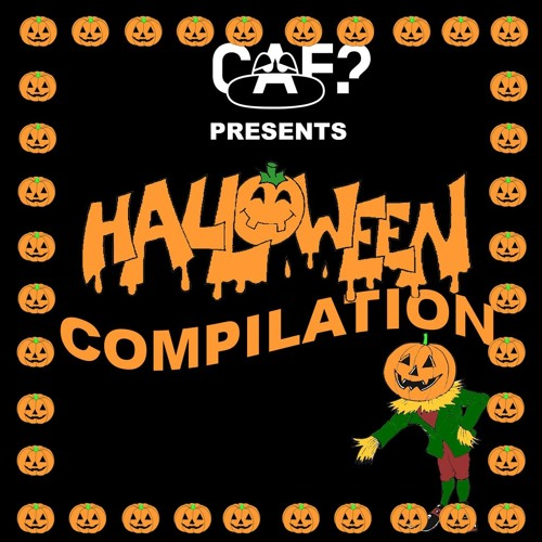 CAF? HALLOWEEN HITS COMPILATION