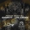 Download Meduza x Becky Hill x Goodboys - Lose Control (M3DRADA & Jorge Pinheiro Remix) Mp3
