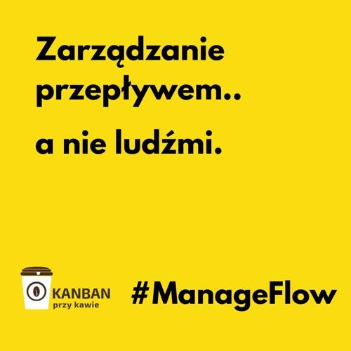 Praktyki Kanbanu - Zarządzanie przepływem