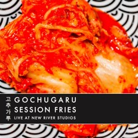 Gochugara - Session Fries Live @ NRS, extract