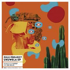 Zulu Project - Lua (Kurup Remix)