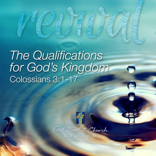 The Qualifications for God's Kingdom_10-22-19