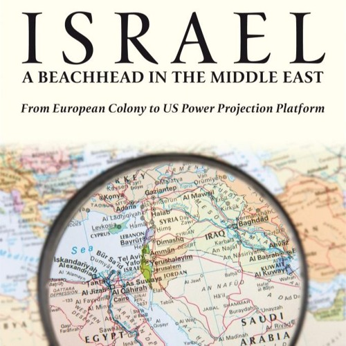 Israel: A Beachhead in the Middle East