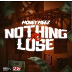 MONEY MEEZ -MANOR KING