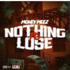 MONEY MEEZ & LOYALTY- AND 1