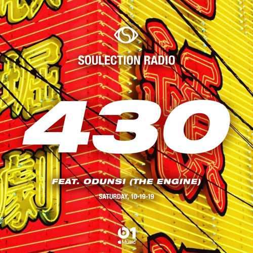 Soulection Radio Show #430 ft. Odunsi