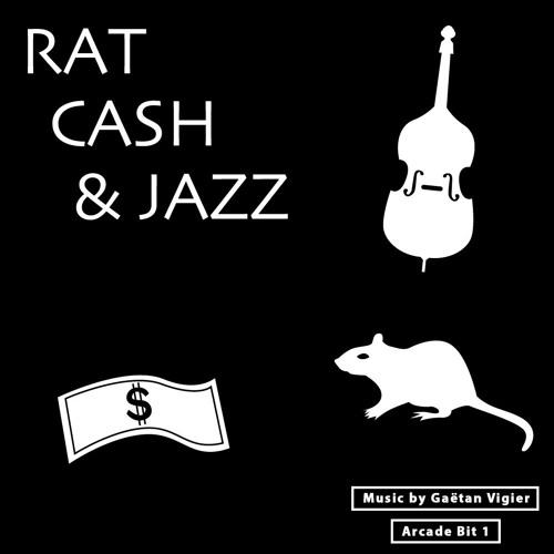Rat, Cash & Jazz - Gaëtan Vigier - Arcade Bit 1