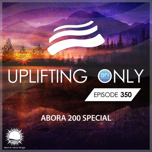 Uplifting Only 350 (Oct 24, 2019) - Abora 200 Special