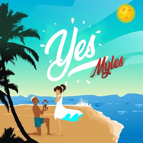 Yes - Myles