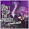 Download DON'T STOP THE PROGGY Mp3