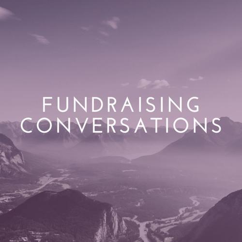 Fundraising Conversations 2018 miniseries