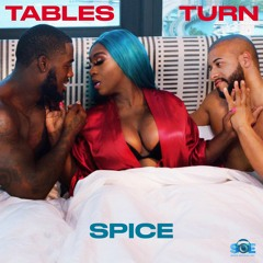 Tables Turn - Spice