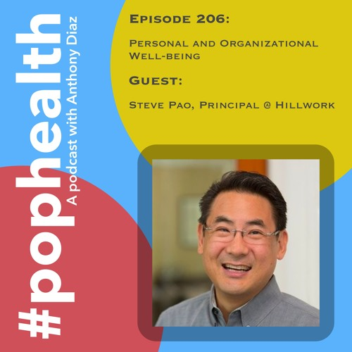 Steve Pao, Principal @ Hillwork - Personal and Organizational Well-being