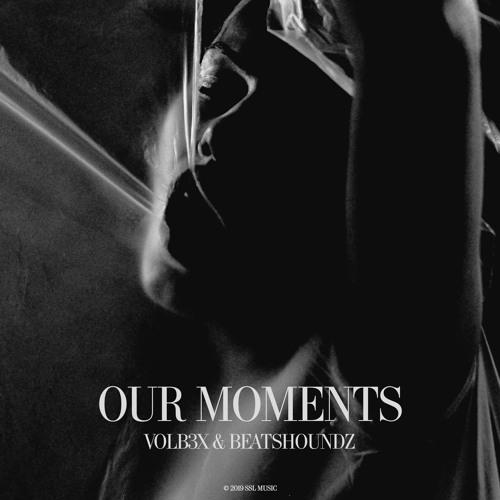 VOLB3X, Beatshoundz - Our Moments