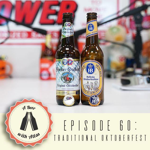 A Beer With Atlas #60 - Oktoberfest Episode 4 - Traditional Oktoberfest