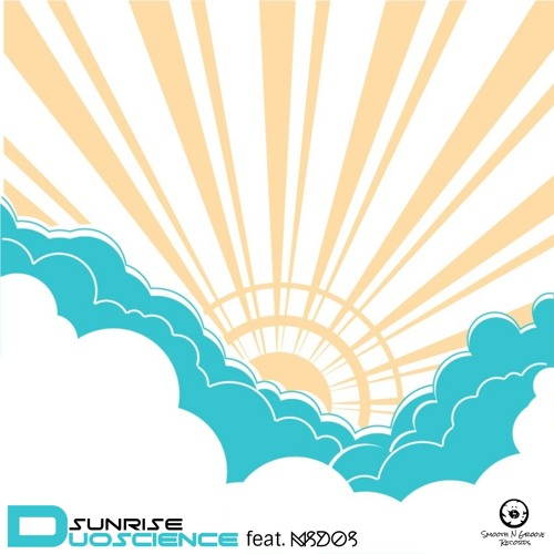 Duoscience feat. mSdoS - Sunrise (Out Now)