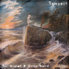 Tempest (Sar Araion / Guitarbeard)