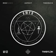 Omen (Ft. MnB & TwoMuch)