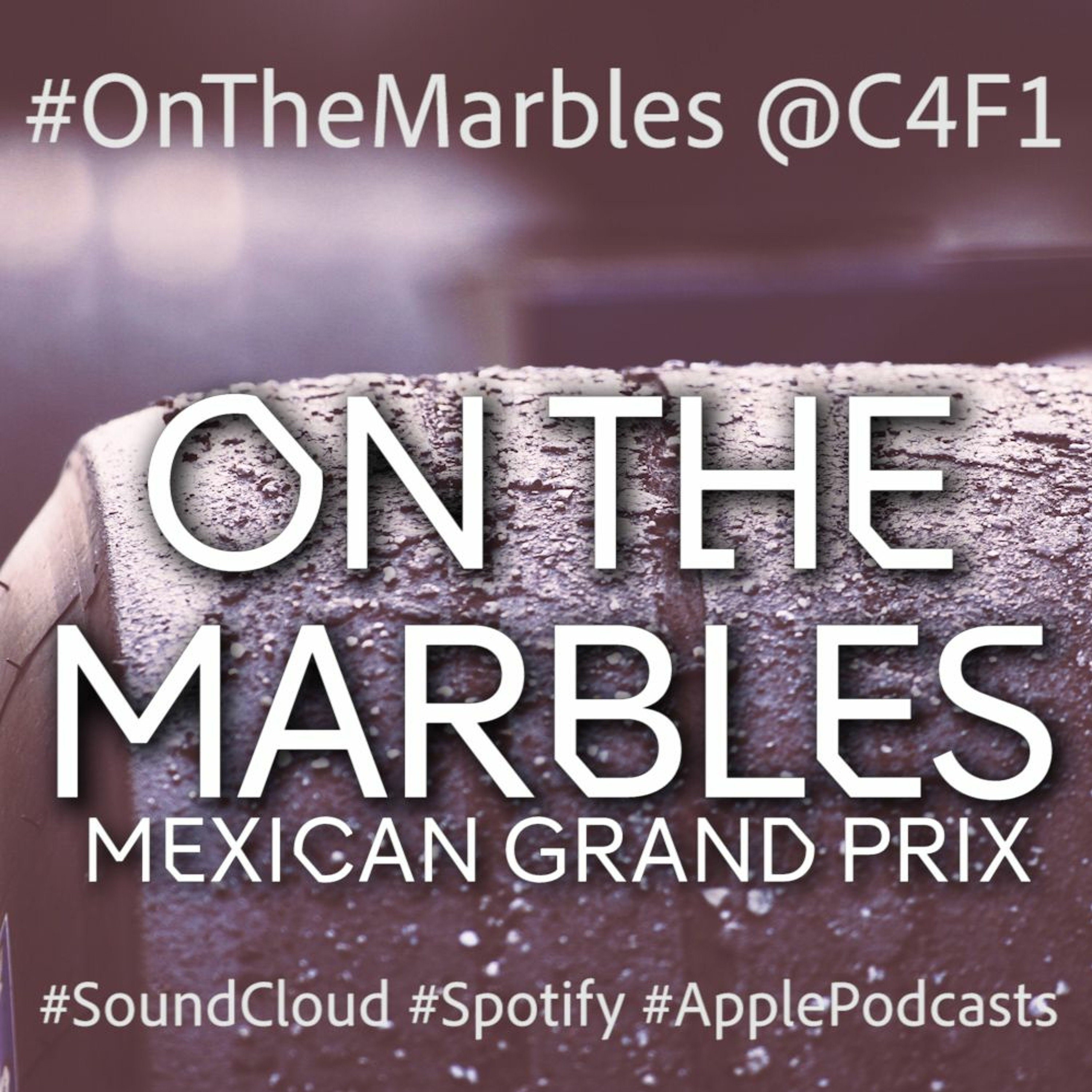 Episode 18: Mexico GP '19