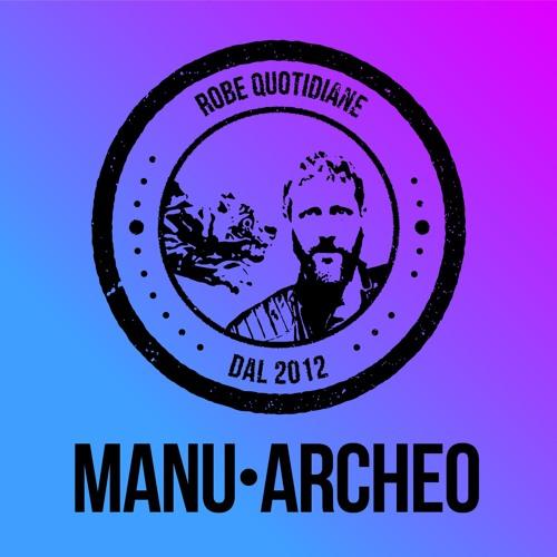 QQ - MANU•ARCHEO - La Selezione Musicale - 11/05/19