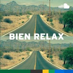 Corridos Verdes: Bien Relax