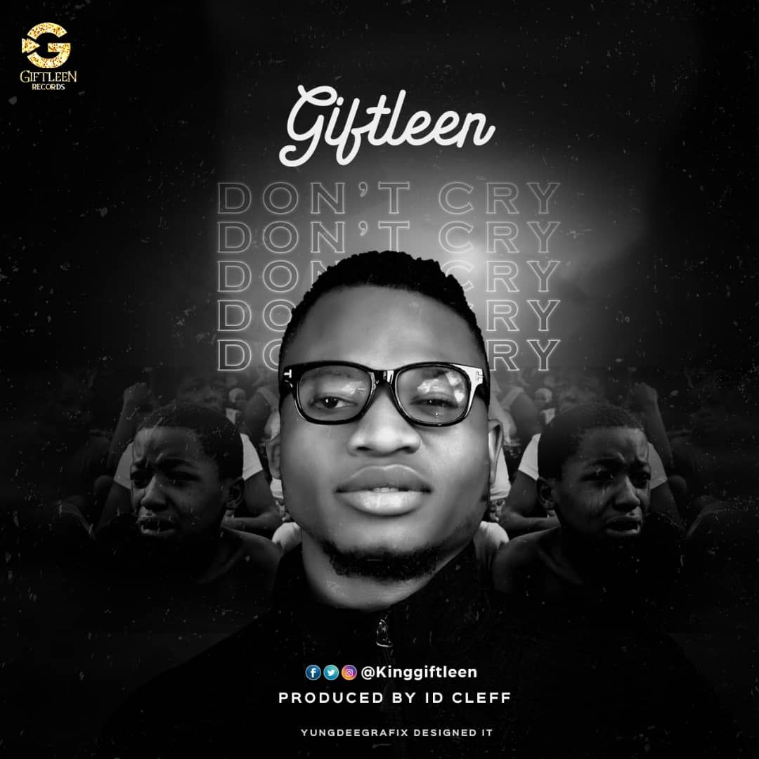 Giftleen - Dont Cry