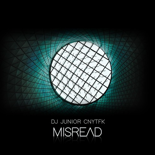 DJ Junior CNYTFK - Misread