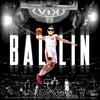 BLAIZE - BALLIN